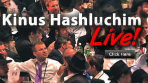 WATCH THE KINNUS HASHLUCHIM BANQUET LIVE, HERE!